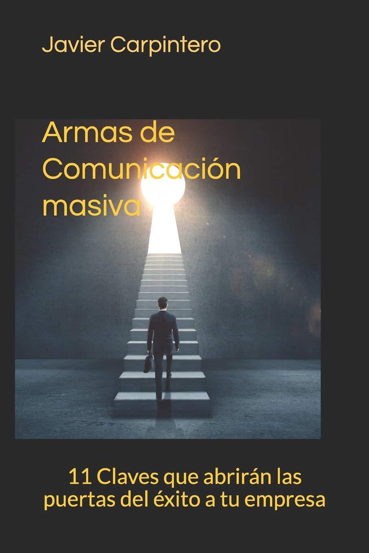 <strong>Armas de Comunicación Masica</strong><br>–